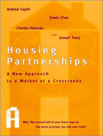 9780262032438: Housing Partnerships: A New Approach to a Market at a Crossroads