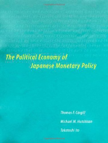 9780262032476: The Political Economy of Japanese Monetary Policy