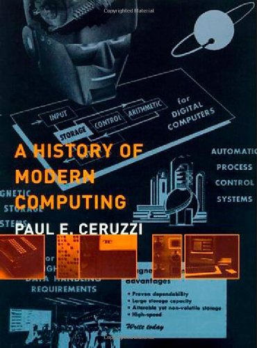 9780262032551: A History of Modern Computing (History of Computing)