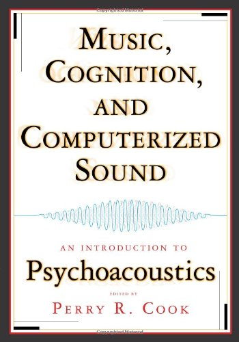 9780262032568: Music, Cognition and Computerized Sound: An Introduction to Psychoacoustics