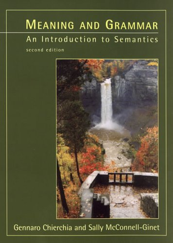 9780262032698: Meaning and Grammar: An Introduction to Semantics