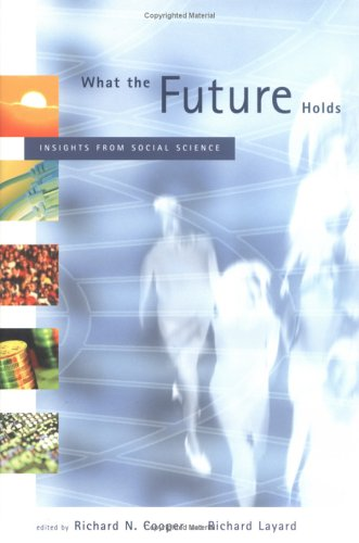 What the Future Holds: Insights from Social Science (Hardback)