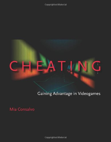 9780262033657: Cheating: Gaining Advantage in Videogames
