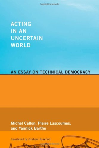 9780262033824: Acting in an Uncertain World: An Essay on Technical Democracy (Inside Technology)