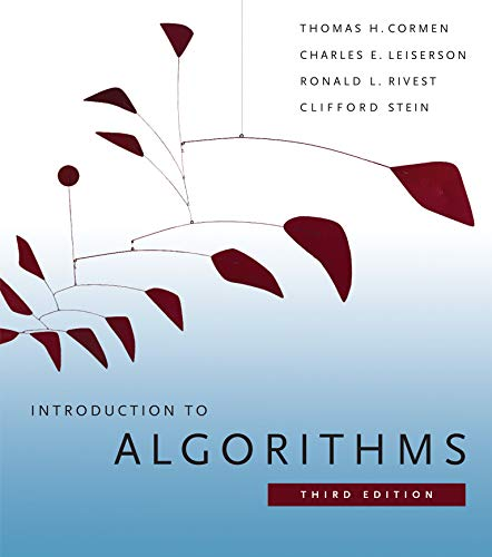 Introduction to Algorithms, 3rd Edition (The MIT: Thomas H. Cormen;