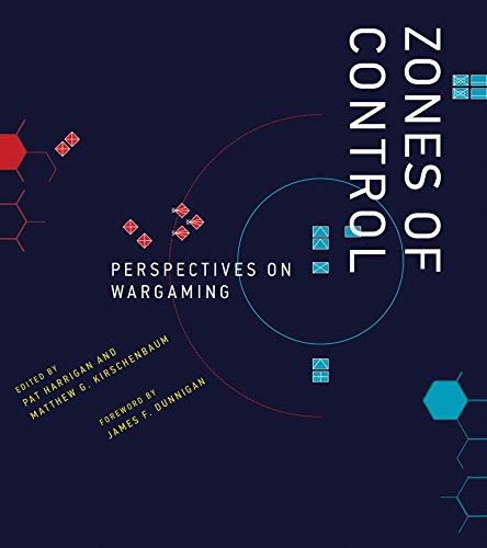 Zones of Control: Perspectives on Wargaming (Hardcover): Pat Harrigan