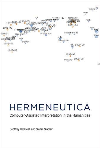 9780262034357: Hermeneutica: Computer-Assisted Interpretation in the Humanities (MIT Press)