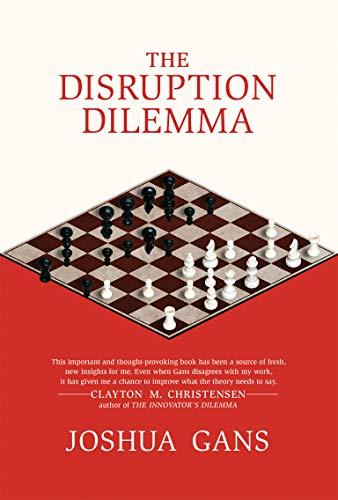 9780262034487: The Disruption Dilemma (The MIT Press)