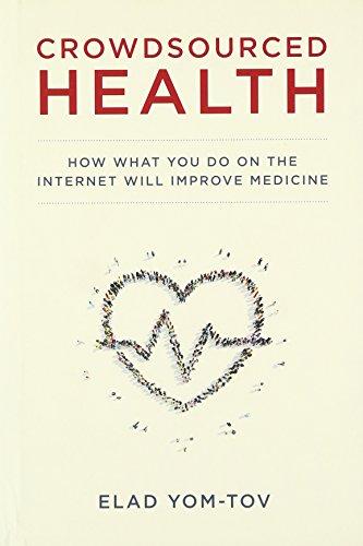 9780262034500: Crowdsourced Health