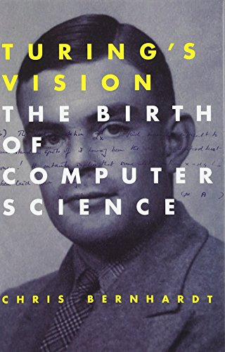 9780262034548: Turing's Vision: The Birth of Computer Science (MIT Press)