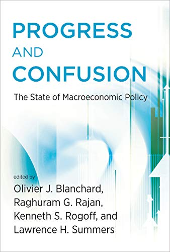 Progress and Confusion: The State of Macroeconomic
