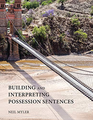 9780262034913: Building and Interpreting Possession Sentences (MIT Press)