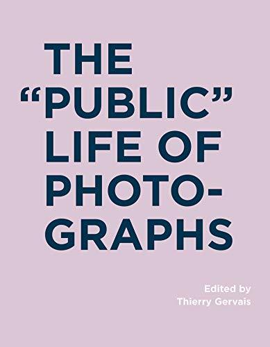 9780262035194: The Public Life of Photographs (RIC BOOKS (Ryerson Image Centre Books))