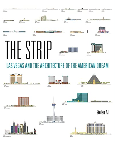 9780262035743: The Strip: Las Vegas and the Architecture of the American Dream (The MIT Press)
