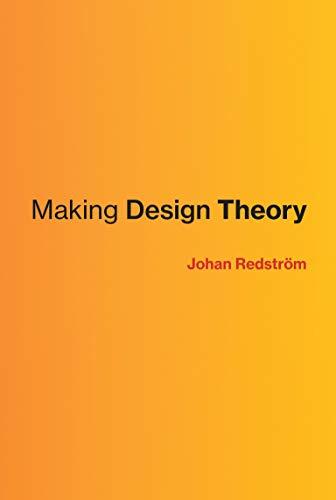 Making Design Theory (Design Thinking, Design Theory): Redström, Johan
