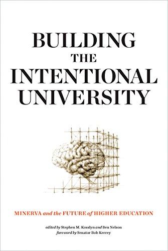 Building the Intentional University: Stephen M. Kosslyn