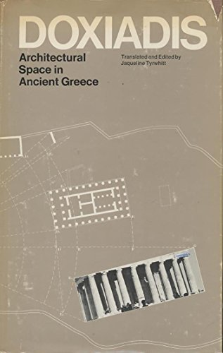 Architectural Space in Ancient Greece: Konstantinos Apostolou Doxiades