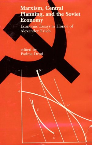 9780262040716: Marxism, Central Planning, and the Soviet Economy: Economic Essays in Honor of Alexander Erlich