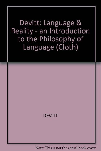 9780262040891: Devitt: Language & Reality - an Introduction to the Philosophy of Language (Cloth)