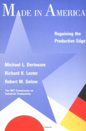9780262041003: Made in America: Regaining the Productive Edge