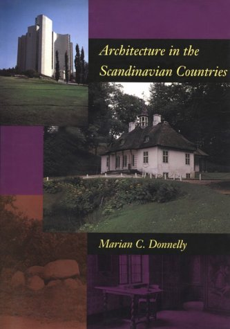 Architecture in the Scandinavian Countries: Donnelly, Marian C.