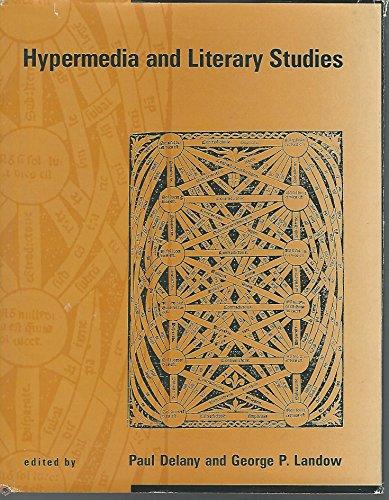 9780262041195: Hypermedia and Literary Studies