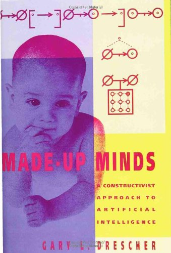 9780262041201: Made-Up Minds: A Constructivist Approach to Artificial Intelligence (Artificial Intelligence)