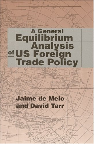 9780262041225: A General Equilibrium Analysis of U.S. Foreign Trade Policy