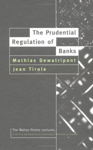 9780262041461: The Prudential Regulation of Banks (Walras-Pareto Lectures)