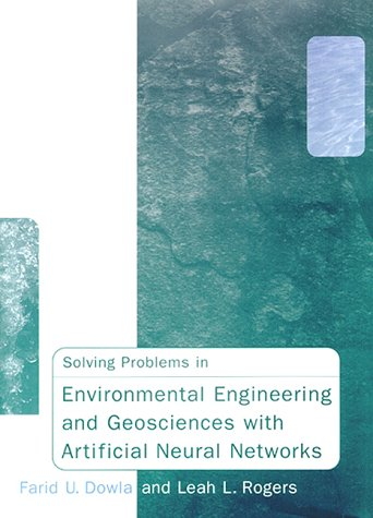 9780262041485: Solving Problems in Environmental Engineering and Geosciences with Artificial Neural Networks