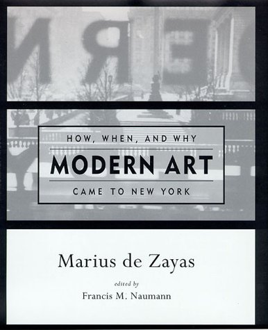 9780262041539: How, When, and Why Modern Art Came to New York
