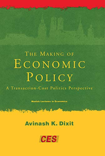 9780262041553: The Making of Economic Policy: A Transaction Cost Politics Perspective (Munich Lectures in Economics)
