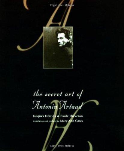 The Secret Art of Antonin Artaud: Derrida, Jacques & Thevenin, Paule