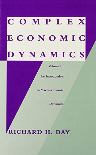 9780262041720: Complex Economic Dynamics, Vol. 2: An Introduction to Macroeconomic Dynamics (Studies in Dynamical Economic Science)