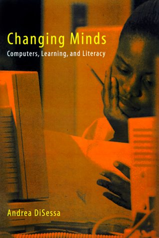 9780262041805: Changing Minds: Computers, Learning, and Literacy (A Bradford Book)