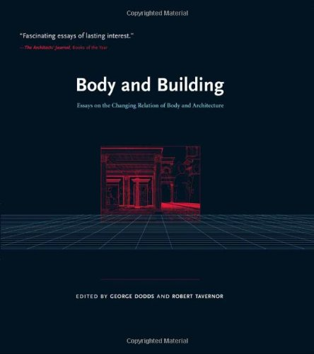 9780262041959: Body and Building: Essays on the Changing Relation of Body and Architecture