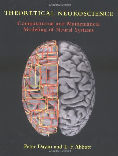 9780262041997: Theoretical Neuroscience: Computational and Mathematical Modeling of Neural Systems