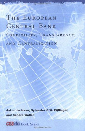 The European Central Bank : Credibility, Transparency,: Jakob de Haan;