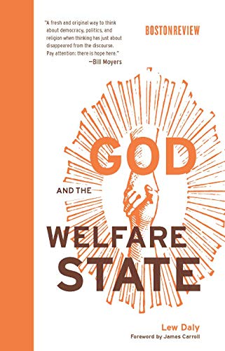 9780262042369: God and the Welfare State