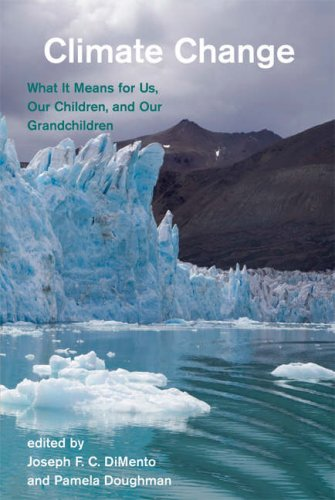 Climate Change: What It Means for Us, Our Children, and Our Grandchildren (American and Comparative...