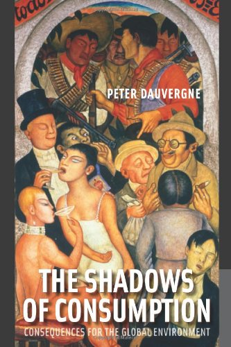 9780262042468: The Shadows of Consumption: Consequences for the Global Environment: 0