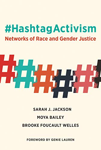 9780262043373: #HashtagActivism: Networks of Race and Gender Justice (The MIT Press)