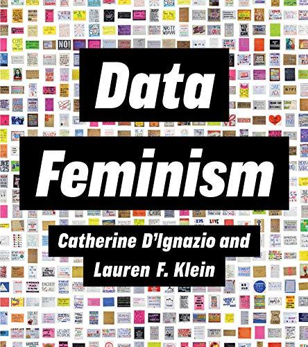 9780262044004: Data Feminism