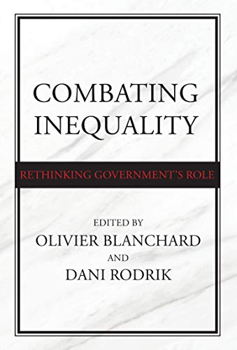9780262045612: Combating Inequality: Rethinking Government's Role