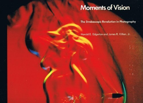 MOMENTS OF VISION. The Stroboscopic Revolution In Photography.: Edgerton, Harold E. And James R. ...