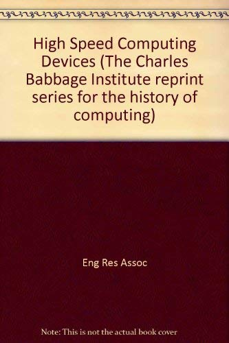 9780262050289: High-Speed Computing Devices (Charles Babbage Institute Reprint)