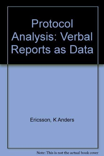 9780262050470: Protocol Analysis - Rev'd Edition: Verbal Reports as Data