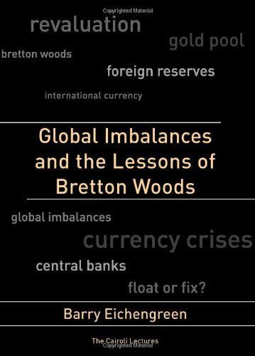 9780262050845: Global Imbalances and the Lessons of Bretton Woods (Cairoli Lectures)