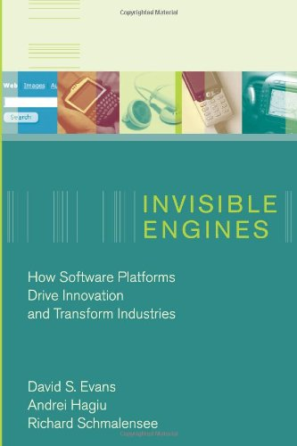 9780262050852: Invisible Engines: How Software Platforms Drive Innovation and Transform Industries (MIT Press)