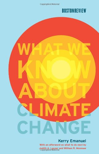 9780262050890: What We Know About Climate Change (Boston Review Books)